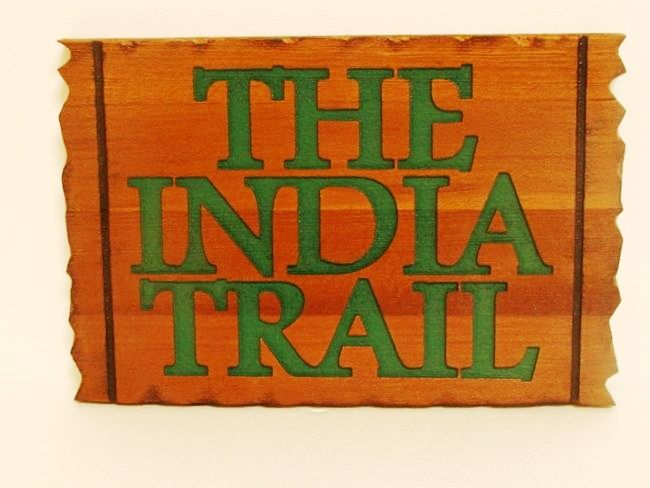 "G16123- Engraved Cedar Wood ""The India Trail""  Identification Sign"