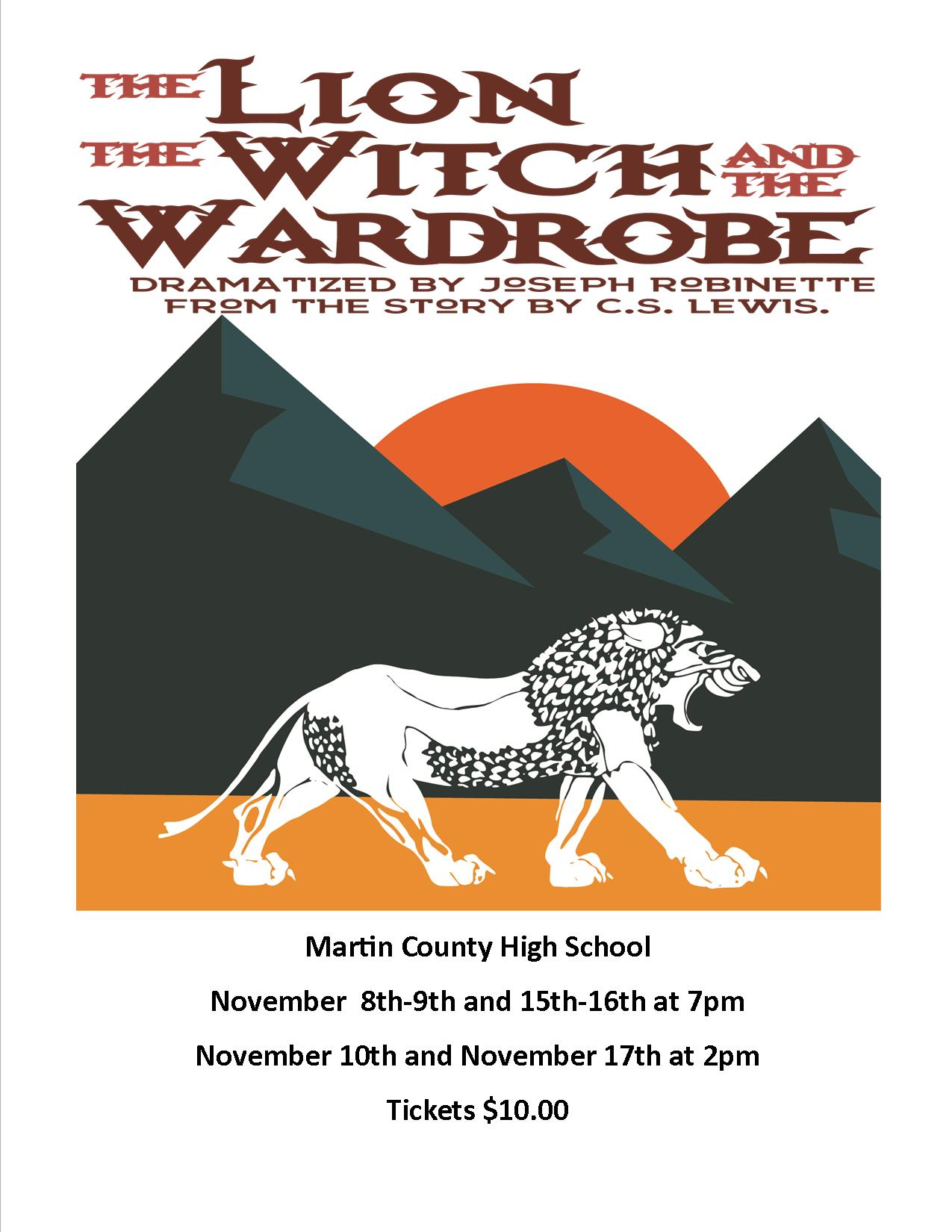 Martin County High School Presents The Lion, The Witch and the Wardrobe