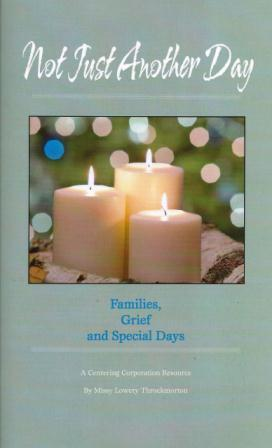 Not Just Another Day:  Families, Grief and Special Days