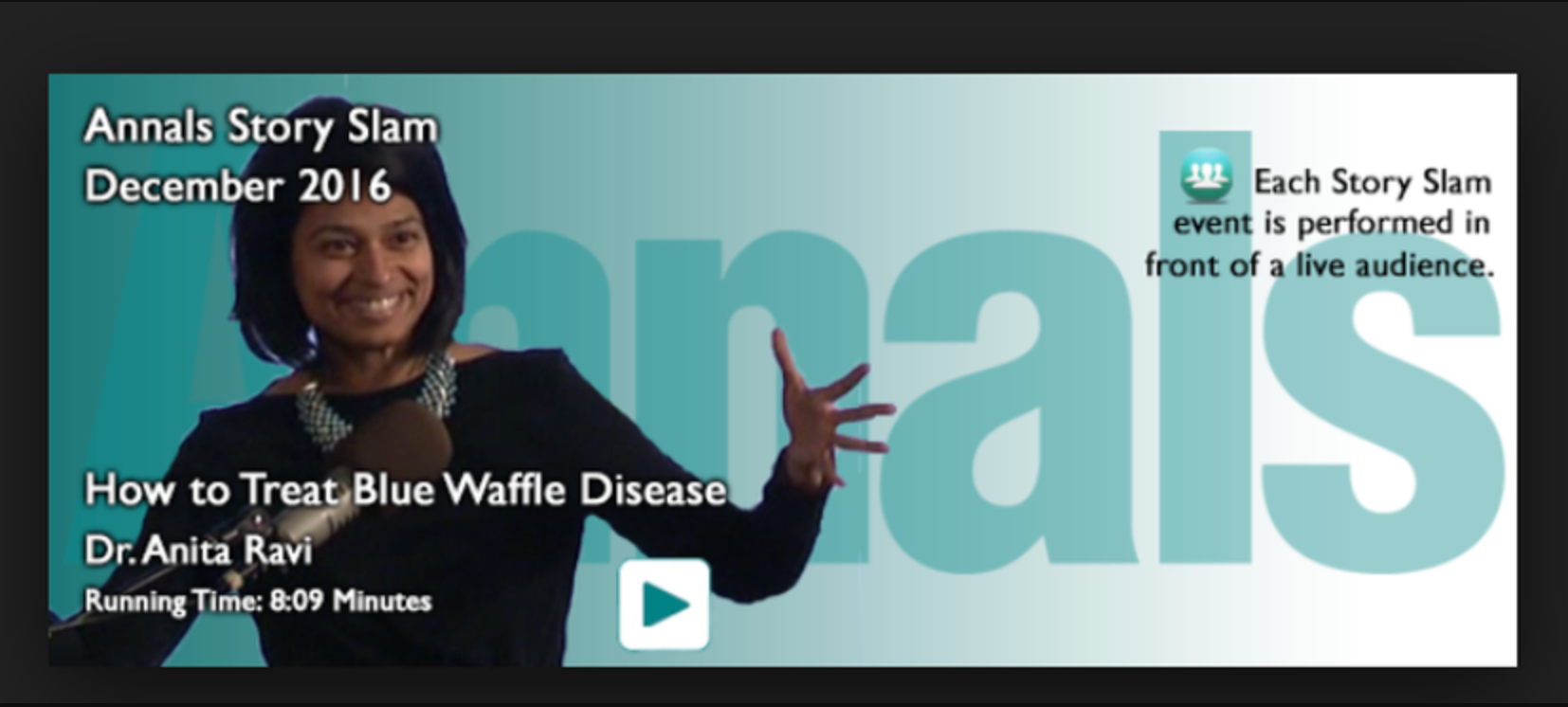 """WHYY/Annals of Internal Medicine Story Slam - How to Treat Blue Waffle Disease"""