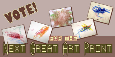 Vote for the Next Great Art Print