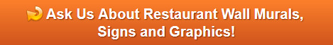 Free quote on wall murals and signs for restaurants in Orange County CA