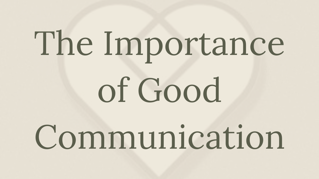 Mental Health Minute: The importance of good communication