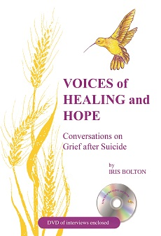Voices of Healing and Hope: Conversations on Grief after Suicide