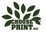Choose Print - Recyclable, Renewable, Sustainable
