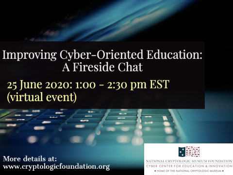 Improving Cyber-Oriented Education - A Fireside Chat