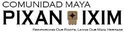 Comunidad Maya: Pixan Ixim