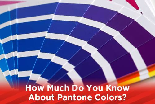 How Much Do You Know About Pantone Colors?