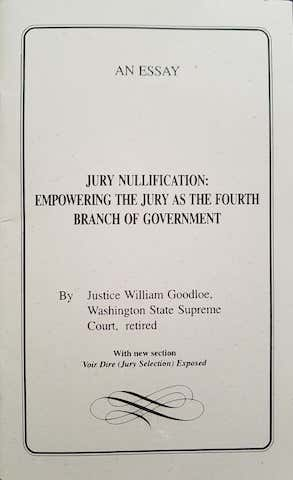 Jury Nullification: Empowering the Jury as the Fourth Branch of Government