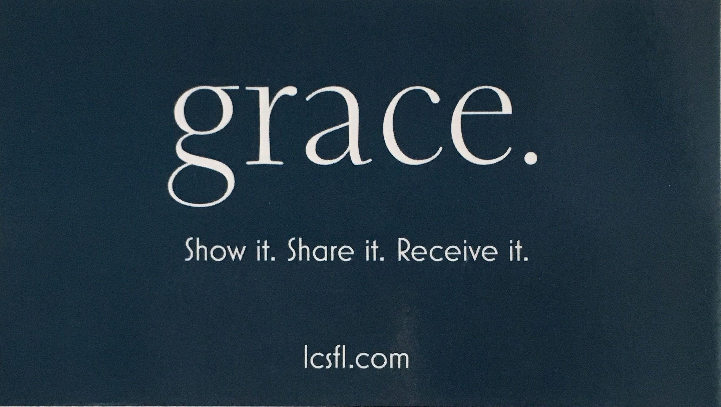 Then Grace walked in.