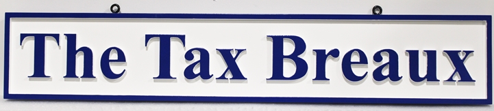 "C12096 - Carved ""The Tax Breaux"" Company  Name Sign"