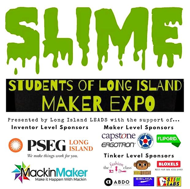 SLIME - Students of Long Island Maker Expo