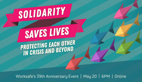 May 20, 2021 - Worksafe's 39th Anniversary Event