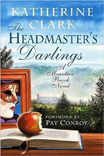 The Headmaster's Darlings: A Mountain Brook Novel
