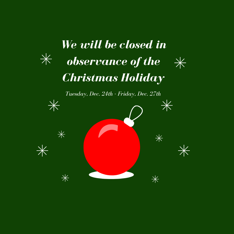Affiliate Office Will Be Closed in Observance of the Christmas Holiday