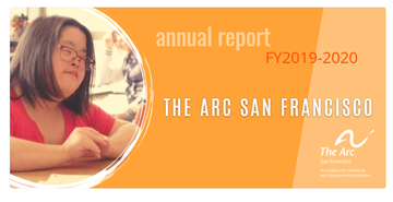 The Arc SF Annual Report FY 2019-2020