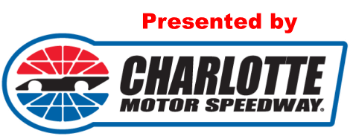 Presented by Charlotte Motor Speedway