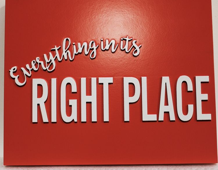 """N23183-  Wall Plaque with RaisedText """"Everything in its Right Place"""""""