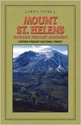 Mount St. Helens National Volcanic Monument Gifford Pinchot National Forest (Discover Your Northwest Trail Guides)