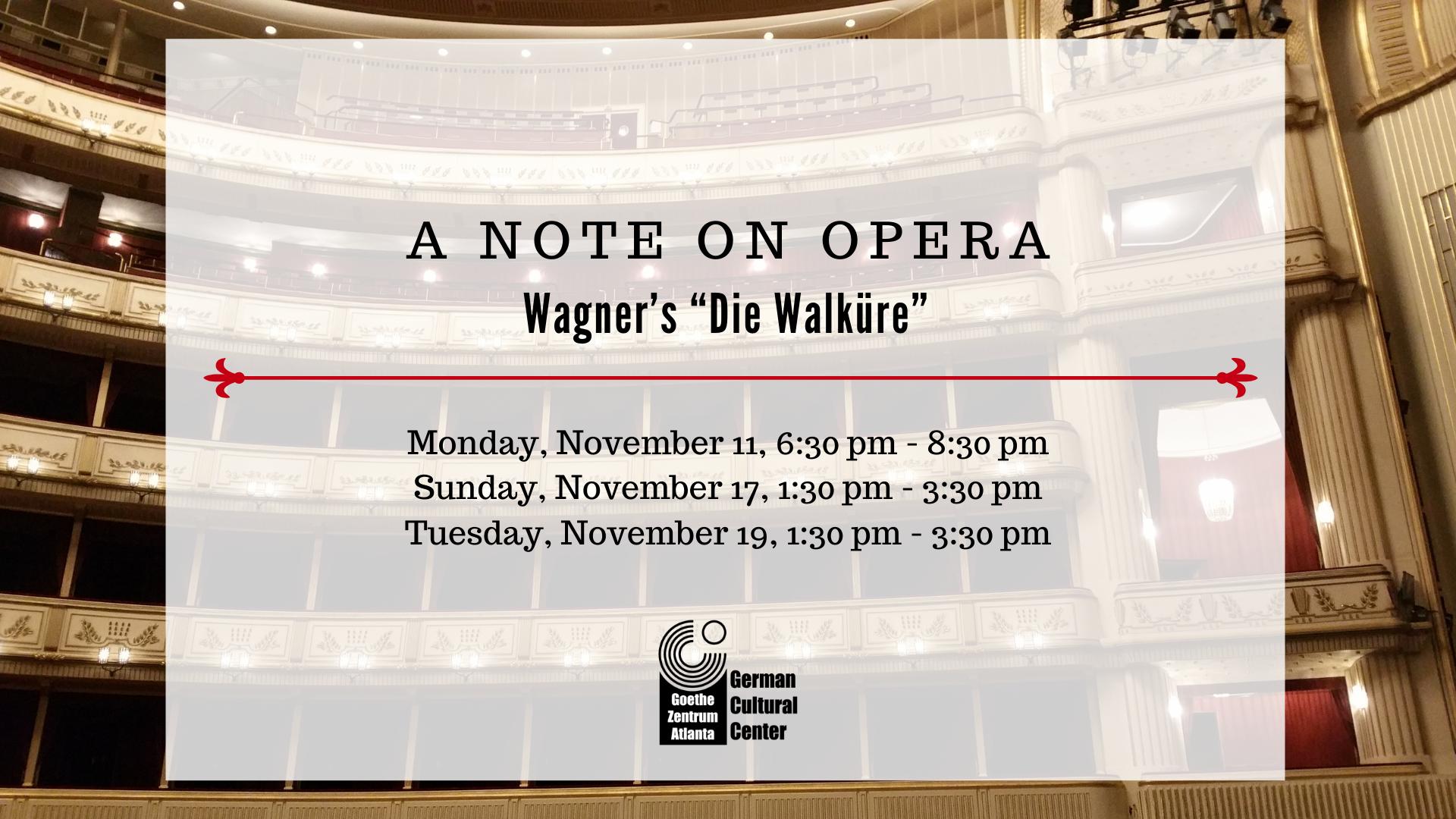 """A Note on Opera: Wagner's """"Die Walküre"""""""