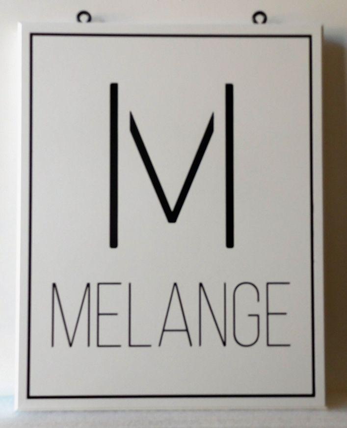 SA28342-   Engraved High-Density-Urethane (HDU) Sign Featuring  the Melange Retail Store's Logo