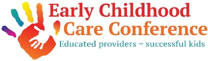 Early Childhood Care Conference : Educated providers = successful kids