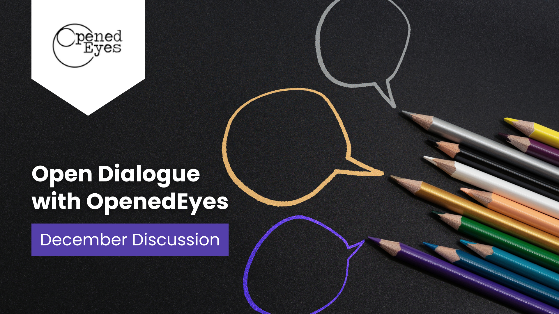 [Zoom Discussion] Open Dialogue with OpenedEyes - December