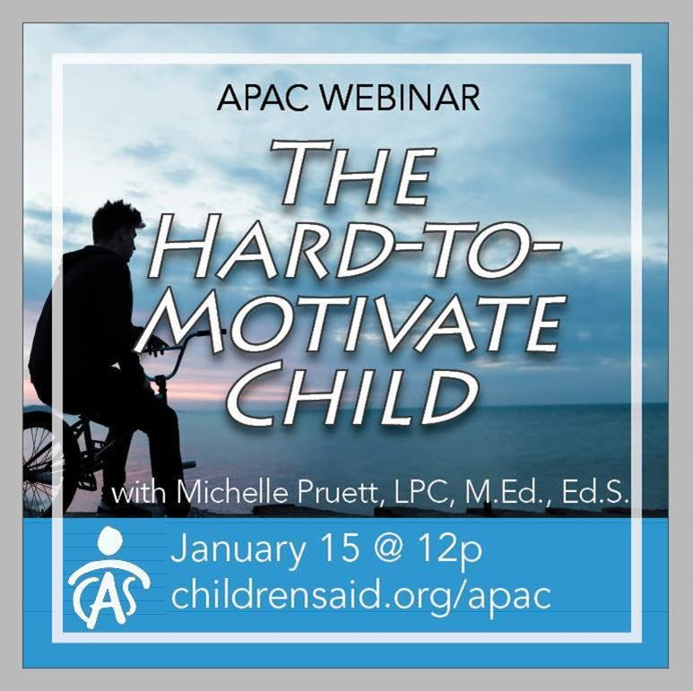 APAC Webinar- The Hard-to-Motivate Child: Helping Children Who Resist Traditional Rewards and Punishments with Michelle Pruett