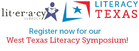 Register now for our West Texas Literacy Symposium!