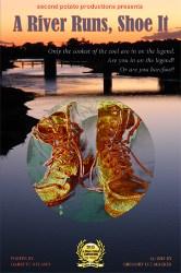 A River Runs, Shoe It