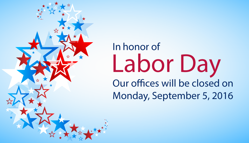 Closed: Monday, September 5th