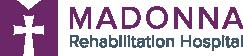 Madonna Rehabilitation Hospita