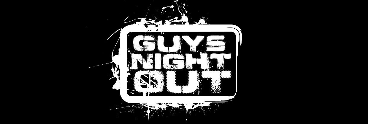 Club 21 Guys Night Out