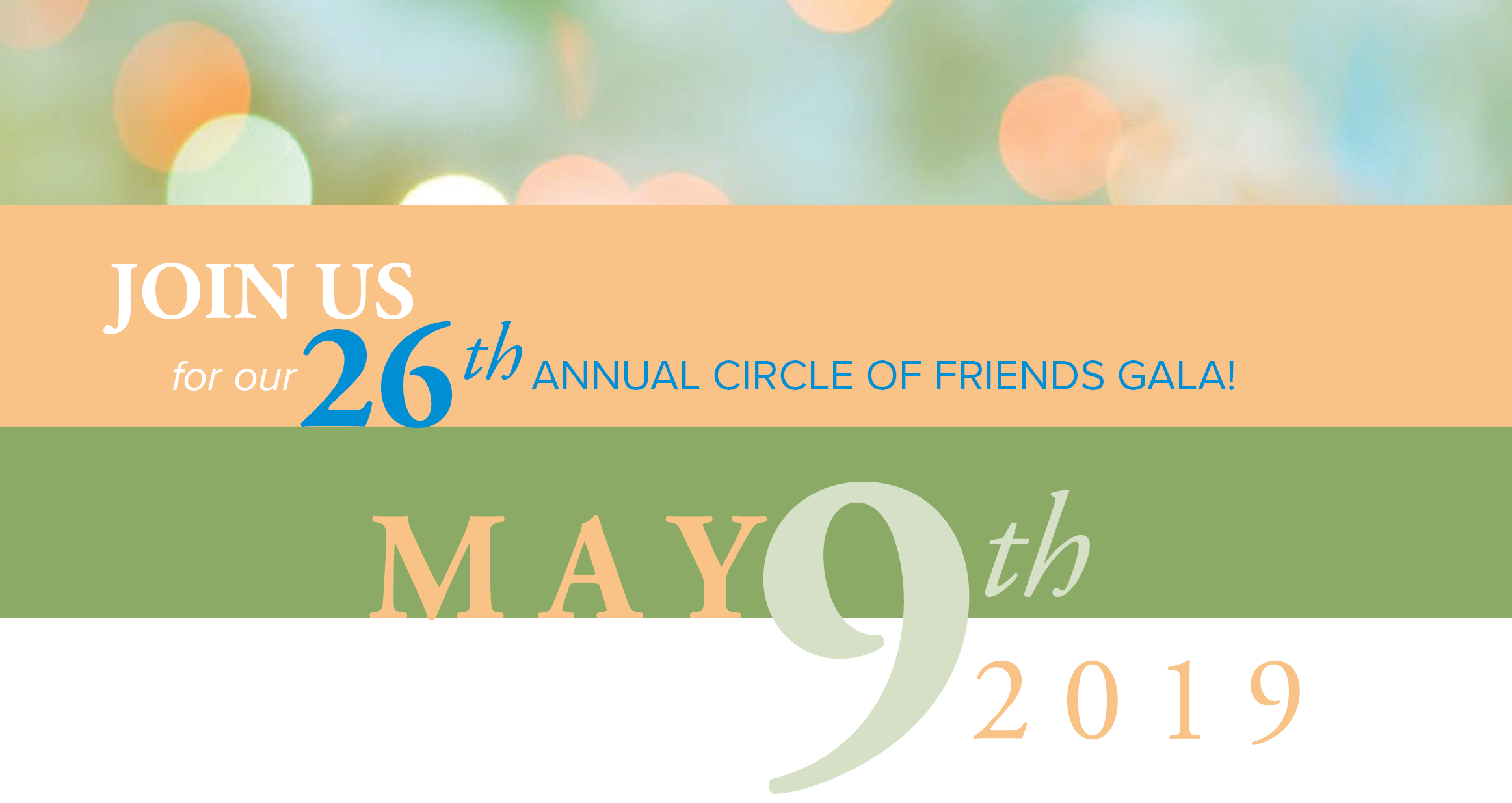 Join us for the 26th Annual Circle of Friends Gala!
