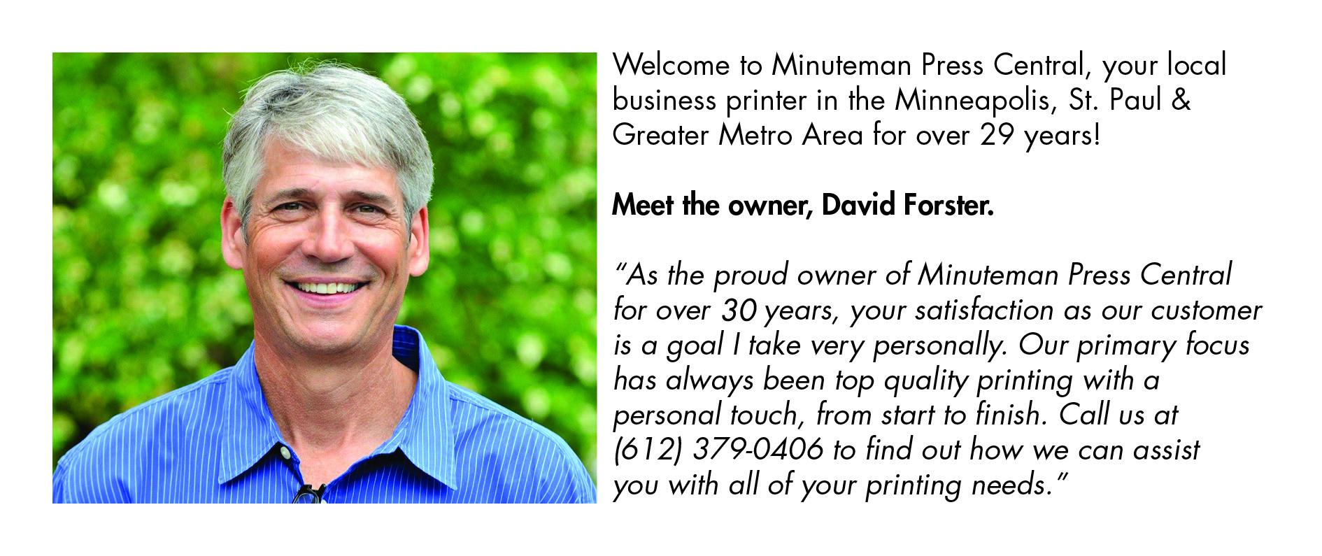 David Forster, owner of Minuteman Press Central