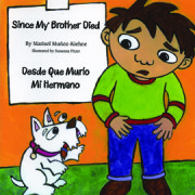 Since My Brother Died, Desde Que Murío Mi Hermano