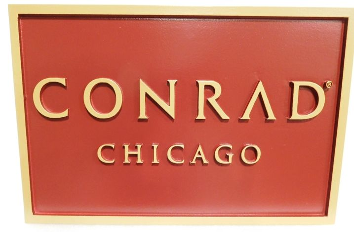 """SA28472  - Carved HDU Sign for the """"CONRAD"""" Business in Chicago, 2.5-D Artist-Painted"""