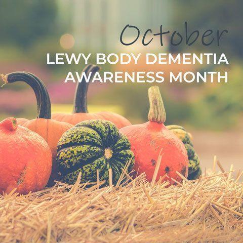 Lewy Body Dementia Awareness Month