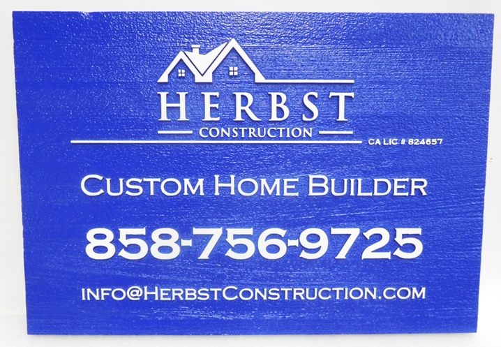 "S28121 - Carved and Sandblasted Wood Grain  HDU Commercial Sign  for ""Herbst Construction Custom Home Builder"", 2.5-D Artist-Painted"