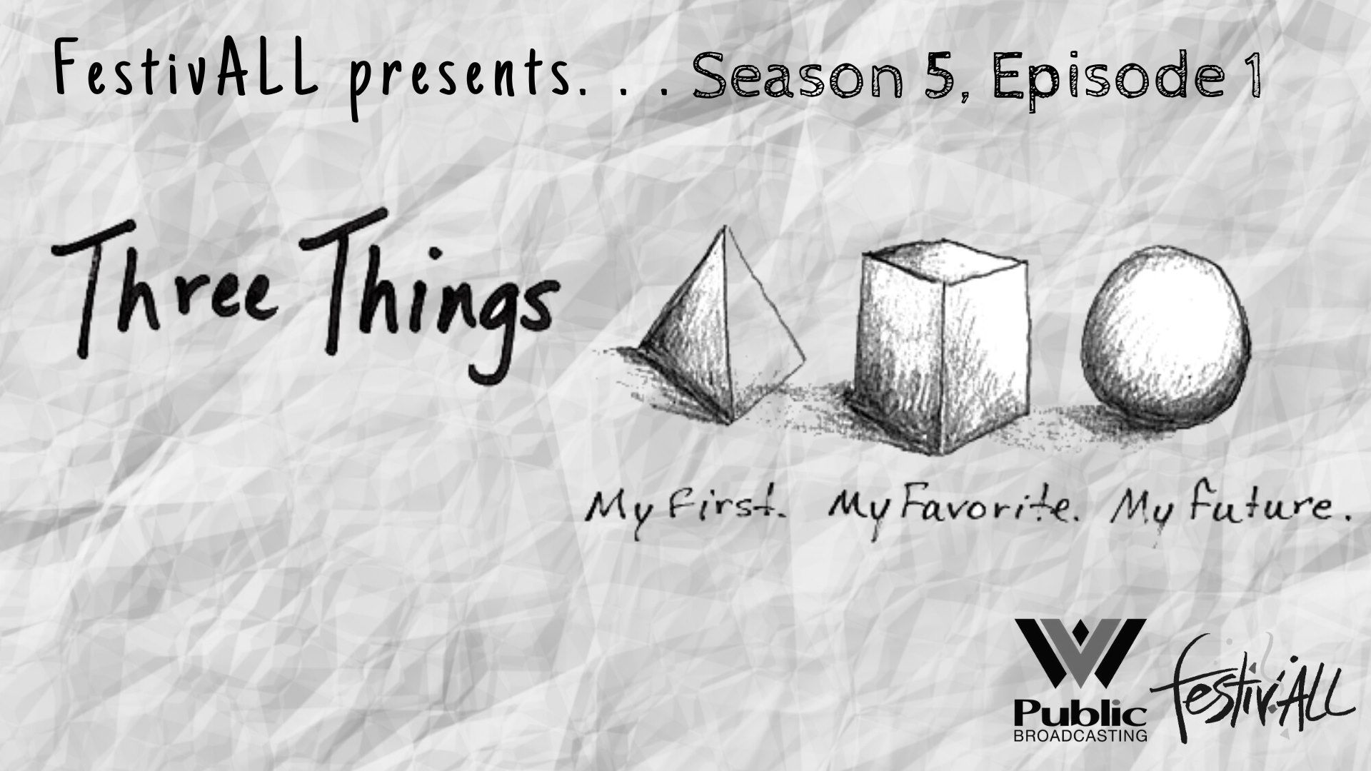 Three Things: Season 5, Episode 1