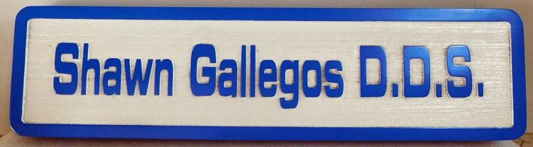 "BA11659 - Carved and Sandblasted Wood Grain Sign for the Dental Office of ""Shawn Gallegos, D.D.S."""