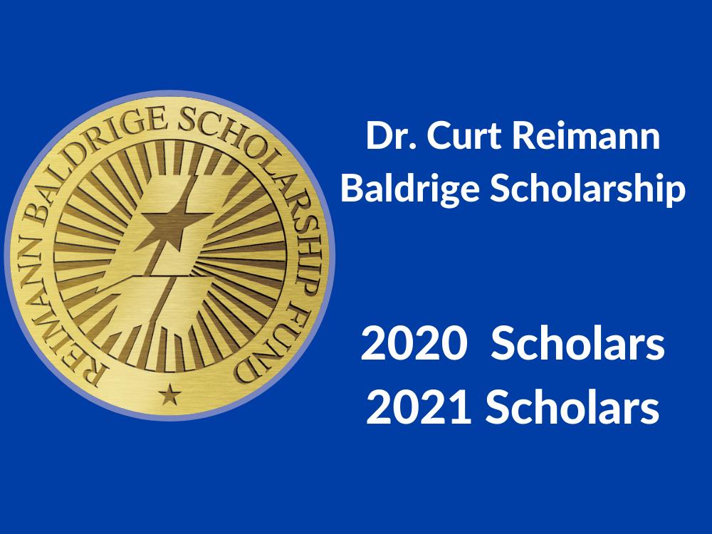 Dr. Curt Reimann Baldrige Scholars, 2020 and 2021