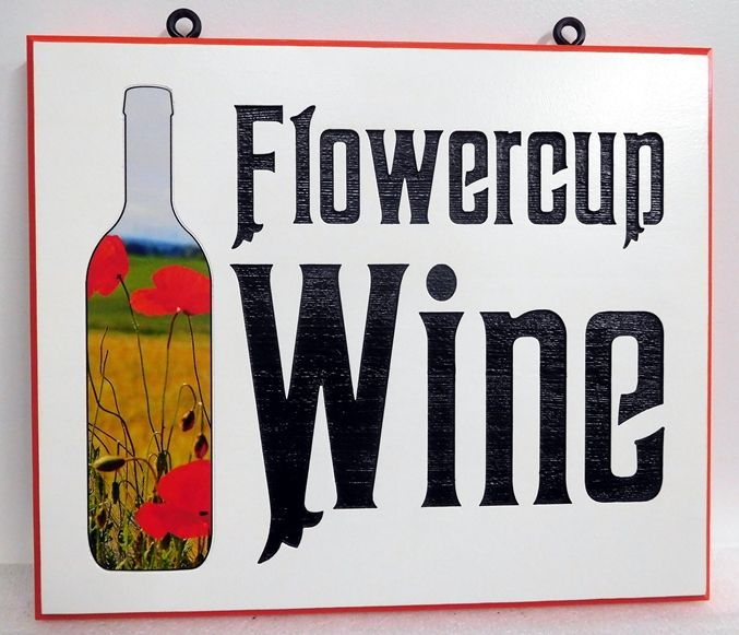 "R27071 - Colorful HDU Sign for  ""Flowercup Wine"" with 2.5-D  Engraved  and Sandblasted Text , and  Engraved Bottle of Wine with  Giclée Photo of Flowers"