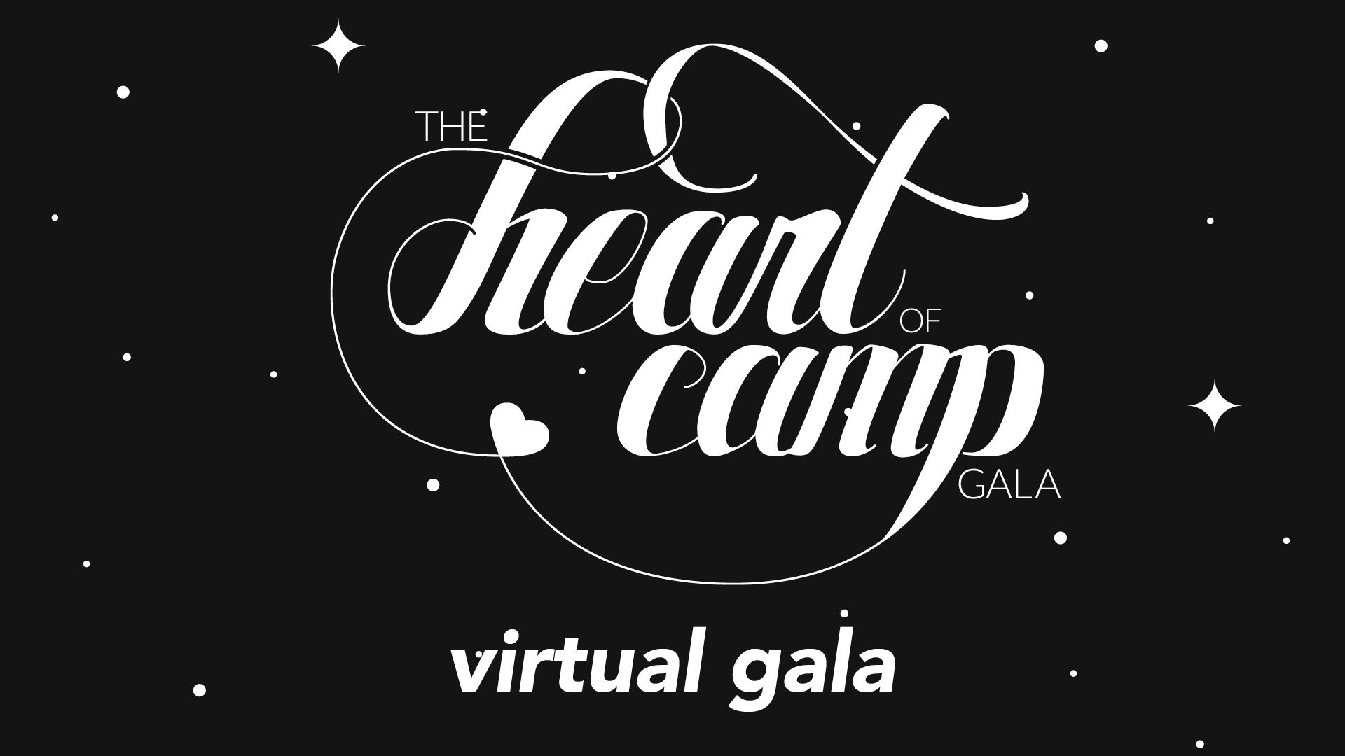 Heart of Camp Gala