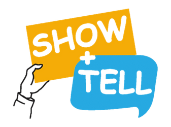 Show and Tell SOLD OUT