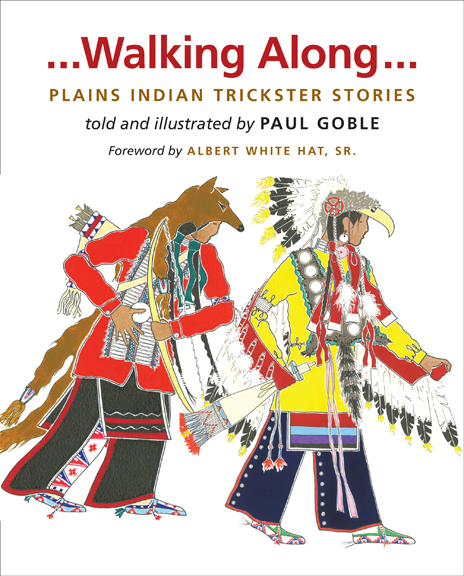 Walking Along...Plains Indian Trickster Stories