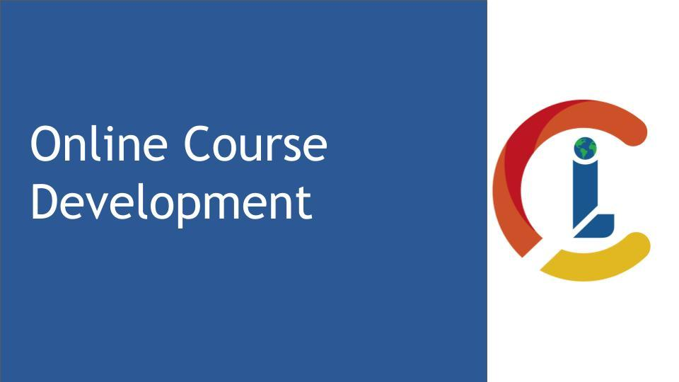Online Course Development (12-week, 60-hour course; 30 facilitated hours)