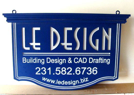 "SA28765 -Engraved Hanging HDU Sign for ""Le Design"" Building Design and CAD Drafting Company"