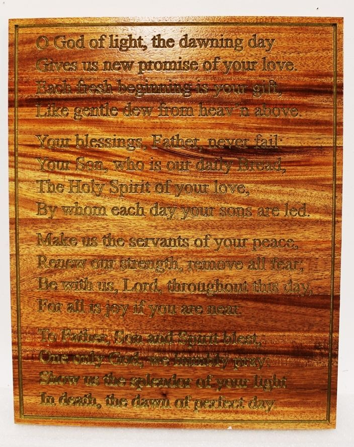 """D13274 - Engraved Stained African Mahogany Wood Plaque featuresthe Poem """"O God of Light, the dawning day gives us promise of your love.."""""""