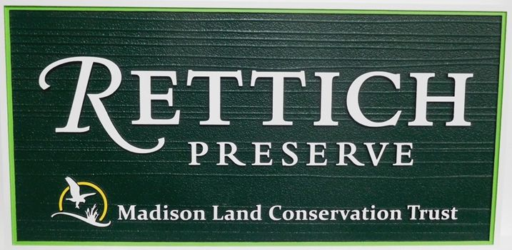 G16215 - Carved HDU Sign for the Rettich Preserve, madison Land Conservation Trust.